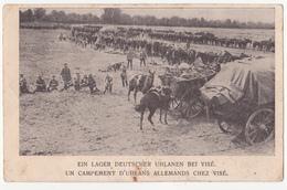 Visé: Ein Lager Deutscher Uhlanan Bei Visé.(Erster Weltkrieg, 1914) - Visé