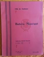 BULLETIN MUNICIPAL - TOULOUSE - N° 8 AOUT 1938 - PUBLICITES - VAL D'ARAN - LOTERIE - MUSEE DES AUGUSTINS - Histoire