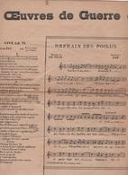 OEUVRES DE GUERRE DU CHANSONNIER RYP - VIVE LE 75 / REFRAIN DES POILUS / VIVE L'ARTILLERIE SPECIALE / PAUVRES CIVILS ... - Scores & Partitions