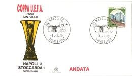 Calcio Soccer Coppa UEFA Finale Napoli Stoccarda 1989 Annullo Filatelico - UEFA European Championship