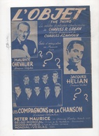 L'OBJET - PAROLES FRANCAISES DE CHARLES AZNAVOUR - MAURICE CHEVALIER / JACQUES HELIAN / LES COMPAGNONS DE LA CHANSON ... - Partitions Musicales Anciennes
