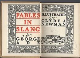 Fables In Slang By George Ade. - Bücher, Zeitschriften, Comics