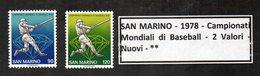 San Marino - 1978 - Campionati Mondiali Di Baseball - 2 Valori - Nuovi - ** -  (FDC11966) - Baseball