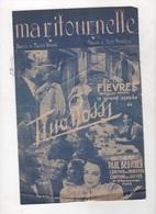MA RITOURNELLE DU FILM FIEVRE LE GRAND SUCCES DE TINO ROSSI - 1941 - PAROLES MAURICE VANDAIR MUSIQUE HENRI BOURTAYRE - Partitions Musicales Anciennes