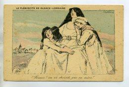 """67 LE PLEBISCITE En ALSACE LORRAINE """" On Ne Choisit Pas Sa Mere """" écrite 29 Dec 1918    /D05-2015 - France"""