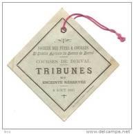 J5ah- 44 Derval Ticket Entree Aout 1897 Course Hippique Hippisme Hippodrome Cheval Equitation - Match Tickets