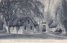 (78) - VERSAILLES - Parc Du Petit Trianon - La Ferme Du Flameau - Versailles (Château)