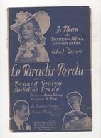LE PARADIS PERDU VALSE DU FILM DE ABEL GANCE AVEC FERNAND GRAVEY ET MICHELINE PRESLE - Partitions Musicales Anciennes