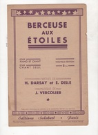 BERCEUSE AUX ETOILES - 1943 - PAROLES DE H. DARSAY ET E. DISLE MUSIQUE DE J. VERCOLIER - Partitions Musicales Anciennes