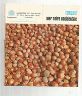 Dépliant Touristique , TURQUIE , Mer Noire Occidentale ,20 Pages  , Frais Fr 1.65e - Dépliants Touristiques