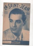 LA SAINT JEAN CREATION GEORGES GUETARY - MUSIQUE FRANCIS LOPEZ / PAROLES FRANCOIS LLENAS & FRANCIS LOPEZ - 1944 - Partitions Musicales Anciennes