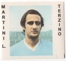 CALCIATORI CREMA ANNO 1977 / 78 - LAZIO (MARTINI L.) FIGURINA Numero 151 - Stickers