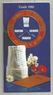 Gastronomie, Guide 1980,Entente Nationale Des Restaurateurs Et Hoteliers De Métier, 48 Pages, 3 Scans  , Frais Fr 2.25e - Gastronomía