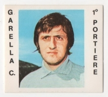 CALCIATORI CREMA ANNO 1977 / 78 - LAZIO (GARELLA C.) FIGURINA Numero 153 - Stickers
