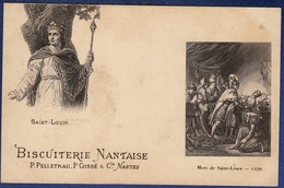 44 NANTES Biscuiterie Nantaise, St Louis, Mort De Saint-Louis  1270 ; Menu Pas Une Cpa - Nantes