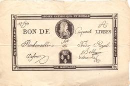Billet Bon De Cinquante Livres - Armée Catholique Et Royale De Bretagne - Louis XVII Roi De France - Assignats & Mandats Territoriaux