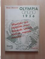 HRVOJE MACANOVIĆ: OLYMPIA 1936 Berlin SAVREMENE OLIMPIJSKE IGRE Rrare - Libros