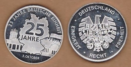 AC - 25 JAHRE DEUTSCHE EINHEITT 3 OKTOBER DEUTSCHLAND EINIGKEIT RECHT FREIHEIT 25 YEARS OF GERMAN UNITY MEDAL - MEDALLIO - Professionnels/De Société