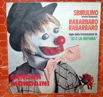 "SBIRULINO SANDRA MONDAINI COVER NO VINYL 45 GIRI - 7"" - Accessori & Bustine"