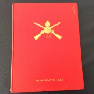 Livre Militaire   James E. HICKS  -  US ORDNANCE - Vol 1 - SMALL ARMS  1776 - 1946 - Libros