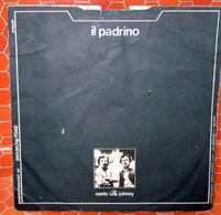 """SANTO & JOHNNY IL PADRINO COVER NO VINYL 45 GIRI - 7"""" - Accessori & Bustine"""