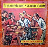 """I MOTIVI DELL'ALLEGRIA LA MAZURCA DELLA NONNA COVER NO VINYL 45 GIRI - 7"""" - Accessori & Bustine"""