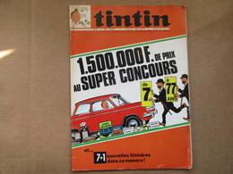 Tintin Le Super Journal Des Jeunes De 7 à 77 Ans  (N° 7 / 1969) 24° Année Édition Belge - Libros, Revistas, Cómics