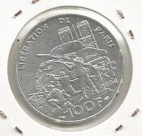 Monnaie ,100 Francs ,Argent , Liberation De Paris,1994 , 2 Scans - France