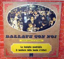 """BALLATE CON NOI COVER NO VINYL 45 GIRI - 7"""" - Accessori & Bustine"""