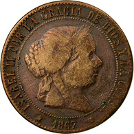 Monnaie, Espagne, Isabel II, 5 Centimos, 1867, Madrid, TB+, Cuivre, KM:635.1 - [ 1] …-1931 : Kingdom
