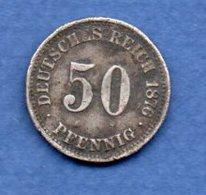 Allemagne  - 50 Pfennig 1876 A  -  Km# 6 -  état  TB - [ 2] 1871-1918: Deutsches Kaiserreich