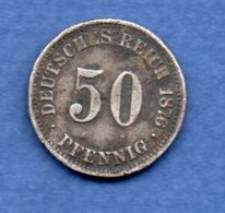 Allemagne  - 50 Pfennig 1876 A  -  Km# 6 -  état  TB - [ 2] 1871-1918 : German Empire