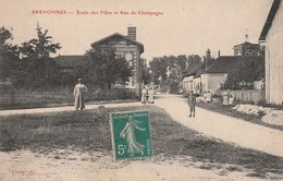 BREVONNES - L'ECOLE DES FILLES ET RUE DE CHAMPAGNE - BELLE CARTE ANIMEE -  TOP !!! - France