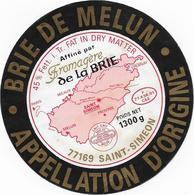 ETIQUETTE   DE FROMAGE BRIE DE MELUN SAINT SIMEON SEINE ET MARNE - Fromage