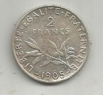 Monnaie ,2 Francs ,1905 , 2 Scans - Frankrijk