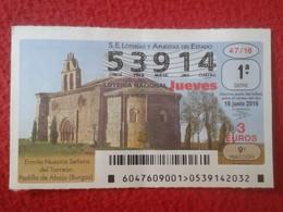 SPAIN ESPAGNE DÉCIMO DE LOTERÍA NACIONAL NATIONAL LOTTERY ERMITA NUESTRA SEÑORA DEL TORREÓN PADILLA ABAJO BURGOS LOTERIE - Lottery Tickets