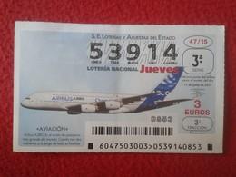SPAIN ESPAGNE DÉCIMO DE LOTERÍA NACIONAL NATIONAL LOTTERY AVIÓN PLANE AIRPLANE AVIACIÓN AIRBUS A380 AVIATION VER FOTO/S - Lottery Tickets