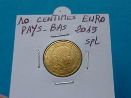 10  CENTIMES  EURO  PAYS - BAS  2015 Spl  ( 2 Photos ) - Pays-Bas