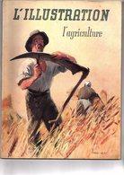 Agriculture L'illustration L'Agriculture Du 26 Juillet 1941 - Books, Magazines, Comics