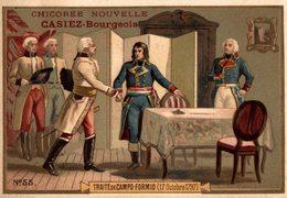 CHROMO  CHICOREE NOUVELLE CASIEZ-BOURGEOIS  CAMBRAI  TRAITE DE CAMPO-FORMIO - Trade Cards