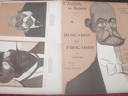 L ASSIETTE AU BEURRE /BLOCARDS  FROCARDS /CAMARA/JEAHAN RICTUS /WALDECK/DOUMER/MILLERAND/VALLE /BOURGEOIS/JAURES/SEMBAT - Livres, BD, Revues