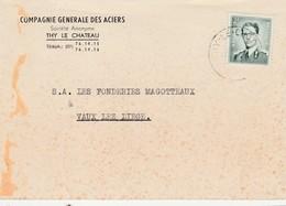 THY-LE-CHATEAU ( WALCOURT ) Carte Lettre Publicité ,Compagnie Générale Des Aciers - Walcourt