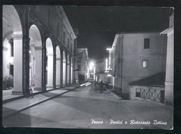PENNE - PESCARA - 1956 - PORTICI E RISTORANTE BETTINA - NOTTURNO - Pescara