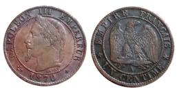 Très RARE!!! NAPOLÉON III Un Centime 1870 A VOIR!!! - Frankrijk