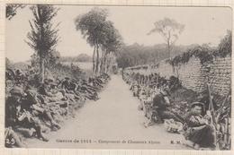 8AK2918 GUERRE DE 1914 CAMPEMENT DE CHASSEURS ALPINS 2 SCANS - Guerre 1914-18