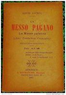 * LA MESSO PAGANO * ( La Messe Païenne )  Par LOUIS ASTRUC 1897 - Books, Magazines, Comics