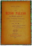 * LA MESSO PAGANO * ( La Messe Païenne )  Par LOUIS ASTRUC 1897 - Bücher, Zeitschriften, Comics