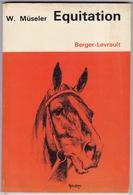 Wilhem Müseler, Equitation, 2e édition, Berger-Levraut, Paris, 1967 - Equitation