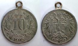 05268 MEDAGLIA MEDAL COIN AUSTRIA 10 HELLER 1915 - Zonder Classificatie