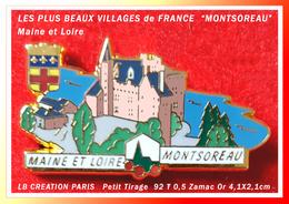 """SUPER PIN'S Des PLUS BEAUX VILLAGES De FRANCE : MONTSOREAU """"Maine Et Loire"""" LB CREATION PARIS  ZAMAC4,1X2,1cm  500 Ex - Cities"""